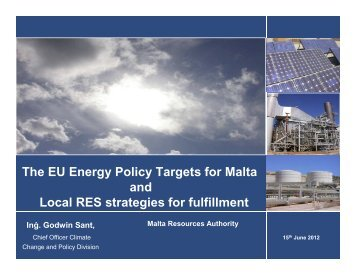 The EU energy policy targets for Malta and local RES ... - MIEMA