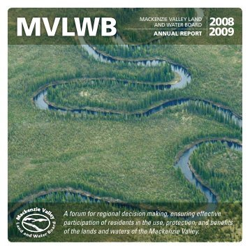 MVLWB 2008-2009 Annual Report - Mackenzie Valley Land and ...