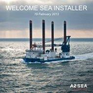 WELCOME SEA INSTALLER - A2SEA