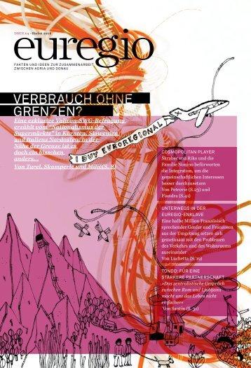 verbrauch ohne grenzen? - Euregio Magazine