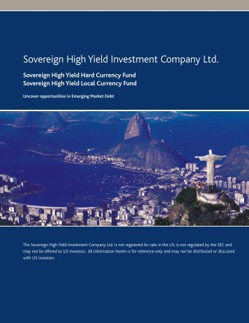 Sovereign High Yield Investment Company Ltd. - Aberdeen Asset ...