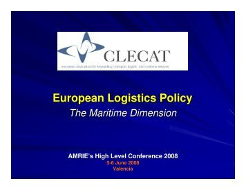 European Logistics Policy - the Maritime Dimension - Clecat