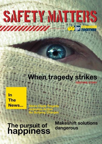 Safety Matters Magazine ISSUE 1 - AWU Victoria
