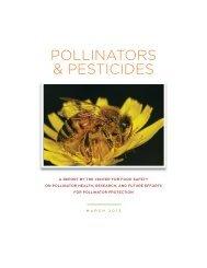 Pollinators & Pesticides report - Center for Food Safety