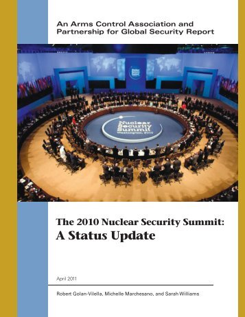 The 2010 Nuclear Security Summit: A Status Update - Arms Control ...
