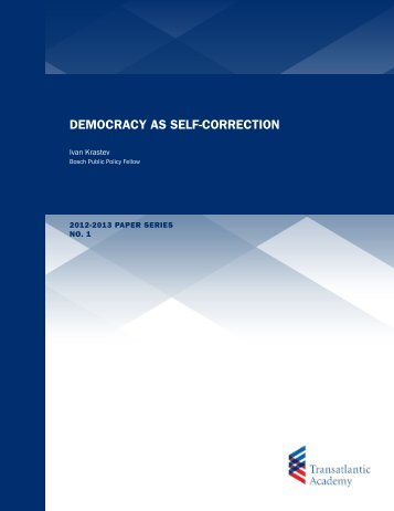 DEMOCRACY AS SELF-CORRECTION - Transatlantic Academy