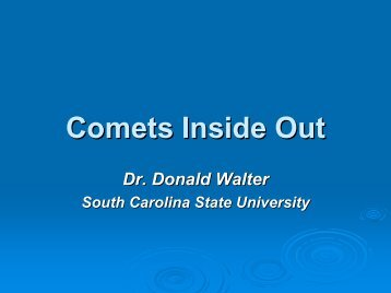 Comets Inside Out - Cnrt.scsu.edu - South Carolina State University