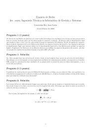 Examen de Redes 3er. curso, Ingenier´ıa Técnica en Informática de ...