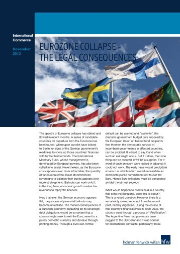 EUROZONE COLLAPSE - THE LEGAL CONSEQUENCES - HFW