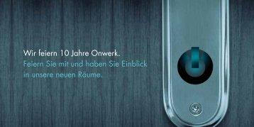 Wir feiern 10 Jahre Onwerk. Feiern Sie mit und ... - Onwerk GmbH