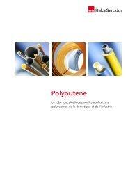 Polybutène - Le tube tout plastique pour les ... - HakaGerodur AG