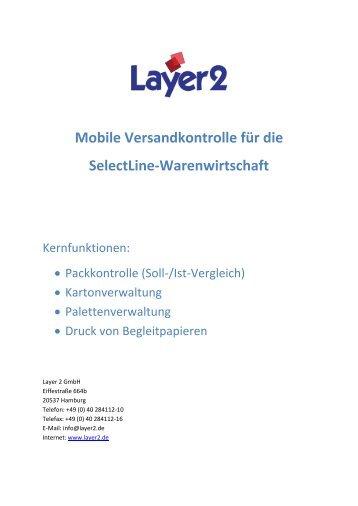 Mobile Versandkontrolle für die SelectLine ... - Layer 2 GmbH