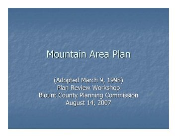 Mountain Area Plan review - powerpoint - Blount County Government