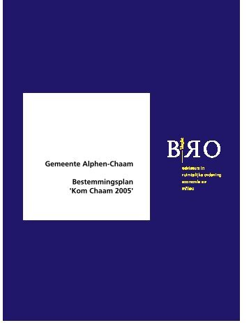 Gemeente Alphen-Chaam Bestemmingsplan 'Kom Chaam 2005'