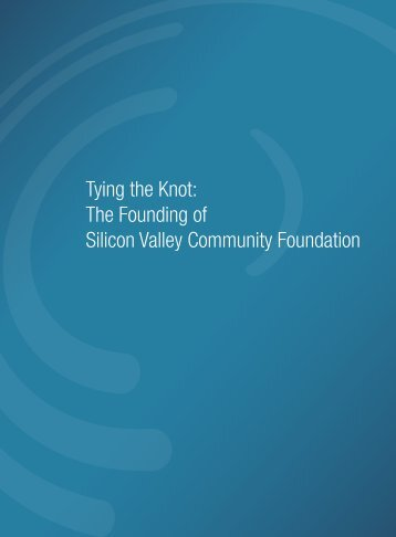 Tying the Knot: The Founding of Silicon Valley Community Foundation