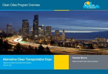Clean Cities Program Overview - Low Carbon Fuels Conference ...