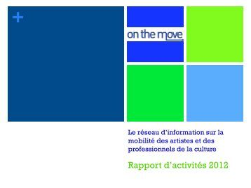 Rapport d'activités 2012 - On the Move
