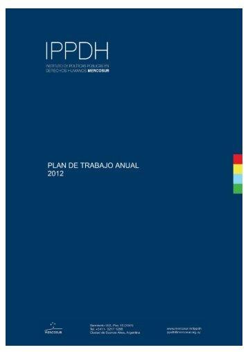 Plan de Trabajo Anual. 2012. - IPPDH - Mercosur