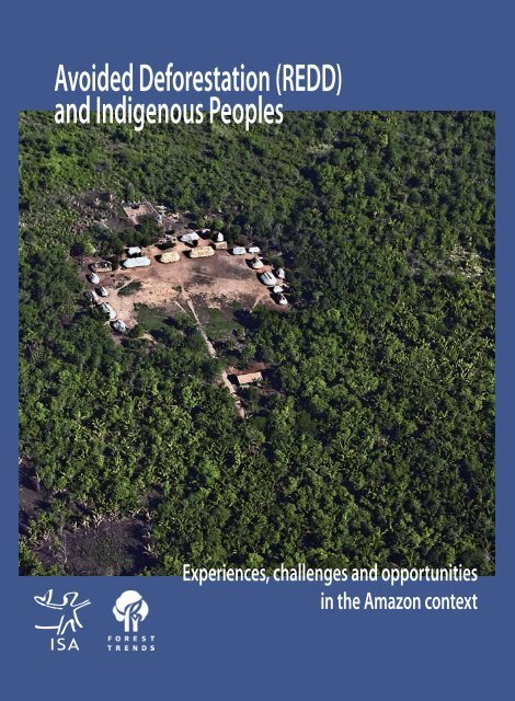 Avoided Deforestation (REDD) and Indigenous ... - Amazon Fund
