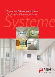 Trenn- und Schrankwandsysteme für die perfekte ... - DRUM Systeme