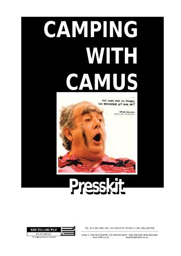 CAMPING WITH CAMUS Presskit - New Zealand Film Commission