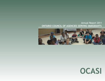 2011 Annual Report - Ontario Council of Agencies Serving Immigrants