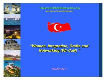 Women, Integration, Crafts and Networking (WI-CaN) - Toplumsal ...