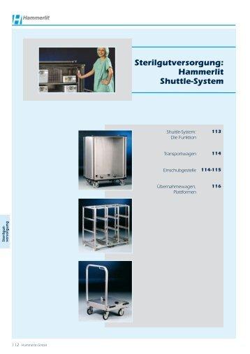 Sterilgutversorgung: Hammerlit Shuttle-System