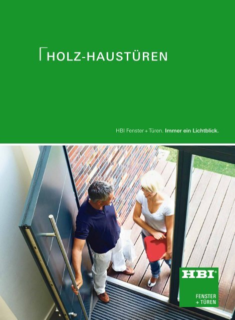 Haustüren aus Holz - HBI Holz-Bau-Industrie GmbH & Co. KG