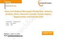 China Tert-Dodecyl Mercaptan Market Size, Industry, Analysis, Share, Research, Growth, Trends  2014