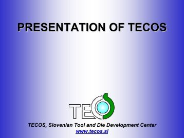 PRESENTATION OF TECOS - made-in-styria