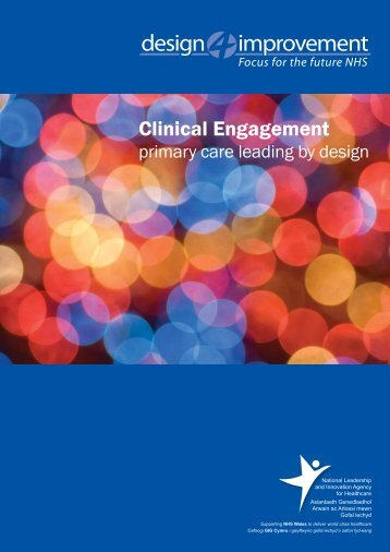 Clinical Engagement – primary care leading by ... - Health in Wales