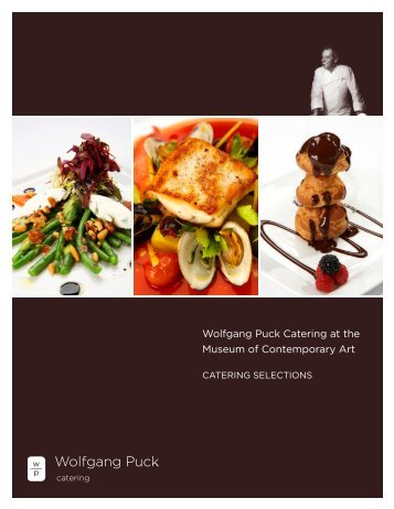 Download the Wolfgang Puck's Catering Menu - Museum of ...