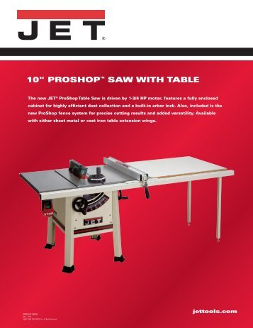 "10"" PROSHOP™ SAW WITH TABLE - JET Tools"