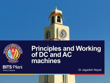 Principles and Working of DC and AC machines - BITS Pilani