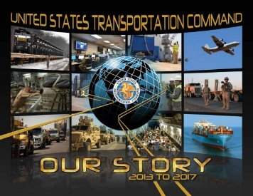 Our Story - 2013-2017 - United States Transportation Command