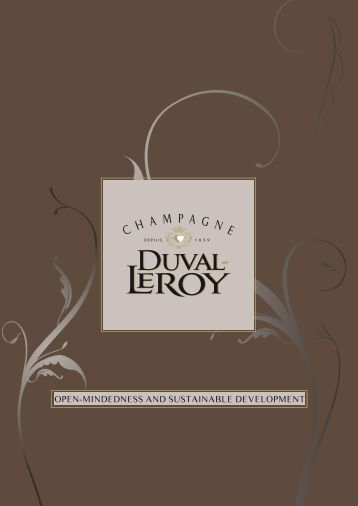 open-mindedness and sustainable development - Duval-Leroy GmbH
