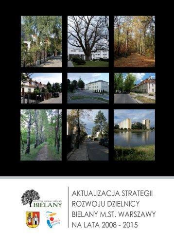 Strategia Rozwoju Dzielnicy Bielany m.st. Warszawy na lata 2008
