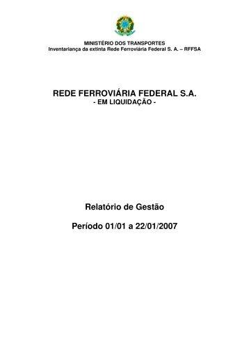 Relatório de Gestão 2007 - Rede Ferroviária Federal