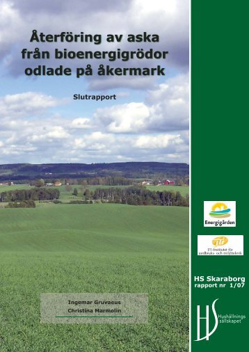 Återföring av aska från bioenergigrödor odlade på åkermark HS ...