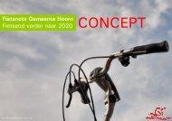 Fietsnota Gemeente Hoorn Fietsend verder naar 2020 CONCEPT