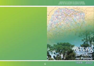 Atlas de Mortalidade por Câncer no Paraná - Governo do Paraná