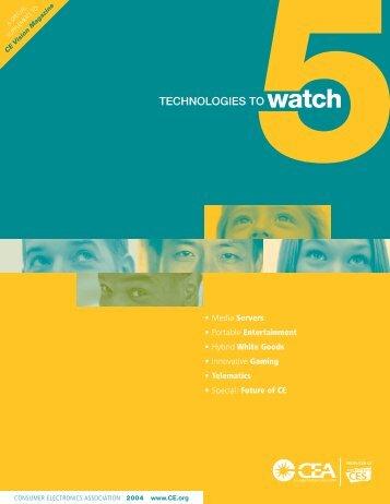 TECHNOLOGIES TO watch - Consumer Electronics Association