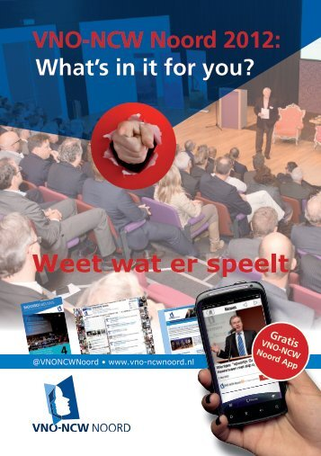 VNO-NCW Noord 2012: What's in it for you?