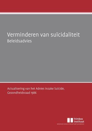 """""""Verminderen van suïcidaliteit Beleidsadvies"""" PDF ... - Rijksoverheid.nl"""