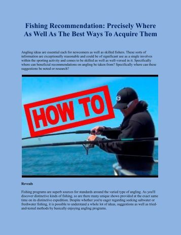 Fishing Recommendation: Precisely Where As Well As The Best Ways To Acquire Them
