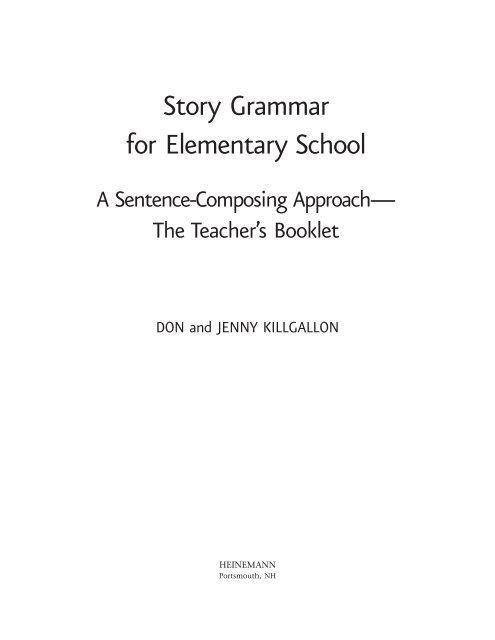 Story Grammar for Elementary School - Heinemann