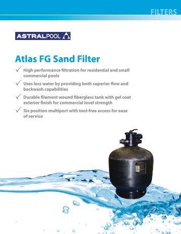AP-210 Atlas FG Sand Filter.pdf - Astral Pool USA