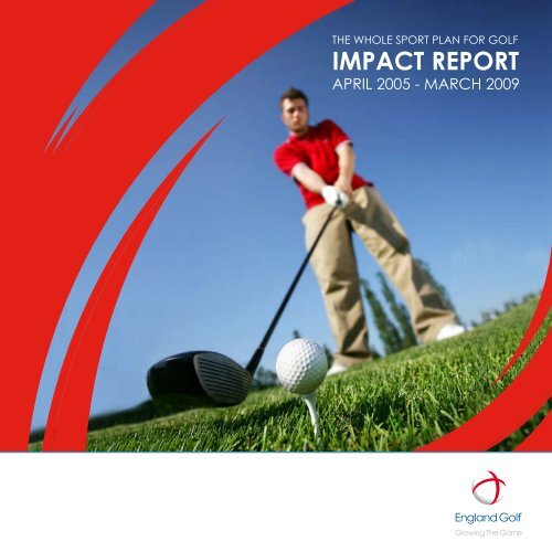 Impact Report (April 2009) - England Golf Partnership