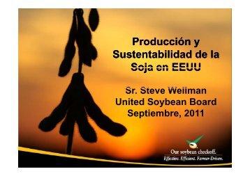 Producción y Sustentabilidad de la Soja en EEUU - Mercosoja 2011